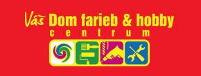 Dom Farieb & Hobby Centrum